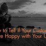 UX and Happy Customers