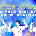 Now Playing: the Music Industry's Dependence on Streaming